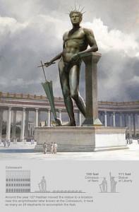 De Colossus van Nero was op zich al een vrij megalomaan beeld waarmee een labiele keizer zich als een god had laten afbeelden. Commodus liet het beeld, zoals vele andere zaken, naar zichzelf omvormen.