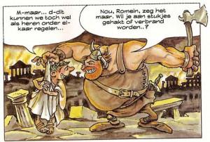 In de educatieve strip Van Nul Tot Nu (door Thom Roep en Co Loerakker, 1982) zien we het beeld dat bijna iedereen bij het jaar 476 heeft: een brandend Rome, door woeste barbaren in puin gelegd, waarna hun beestachtige hoofdman de keizer afzet. Helaas moet dit beeld dus naar de prullenbak verwezen worden. (Nog afgezien van de anachronistische kostuums.)