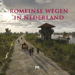 Paul van der Heijden red.), Romeinse wegen in Nederland, verscheen in 2016 bij uitgeverij Matrijs. Een aanrader!
